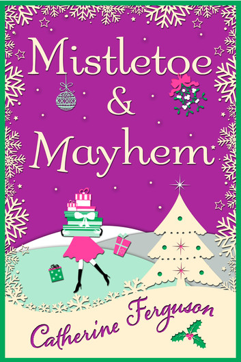 mistletoe-and-mayhem-a-cosy-chaotic-christmas-read